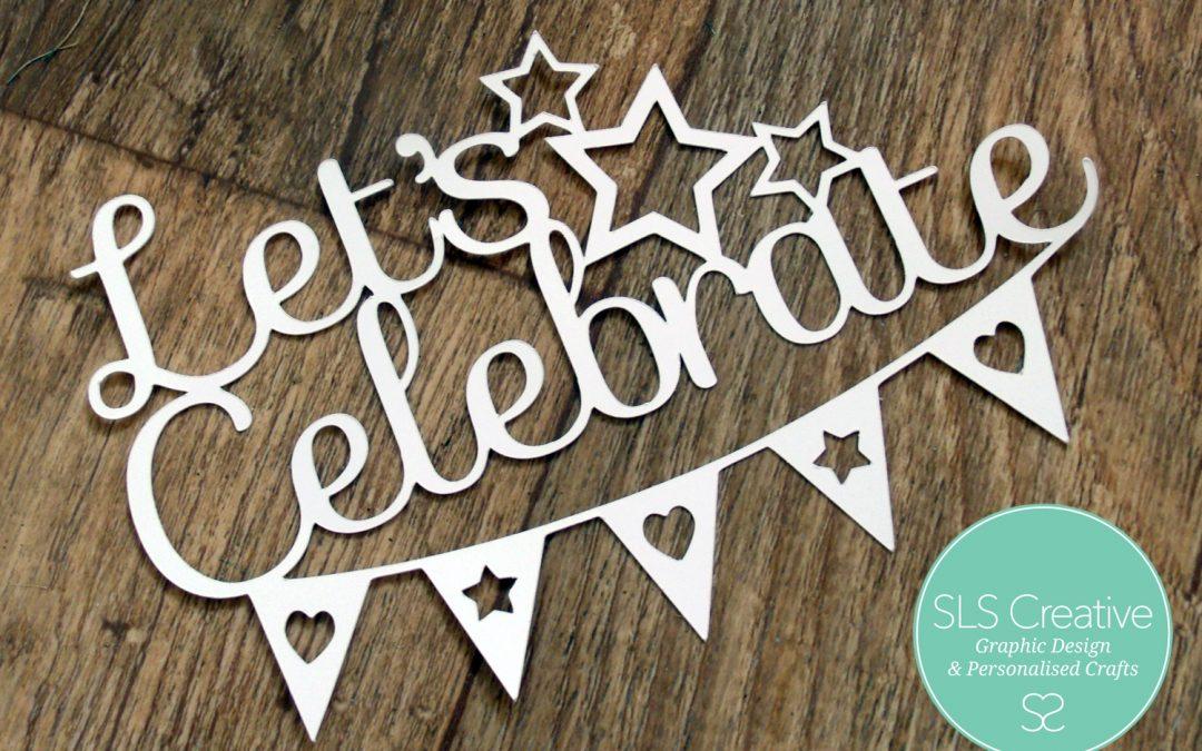 Free Paper Cut Template: Let's Celebrate